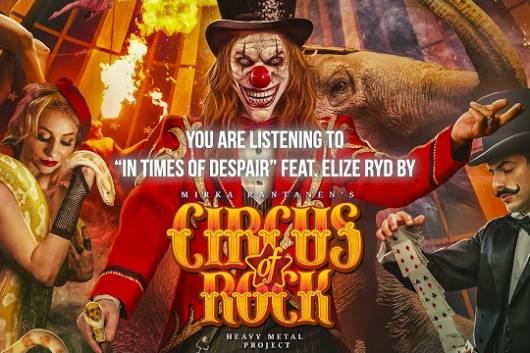 エリーセ・リード、ジョニー・ジョエリら豪華ゲスト・シンガー陣が参加した話題のプロジェクトCIRCUS OF ROCKが8月発売のアルバムからニュー・シングルをリリース!